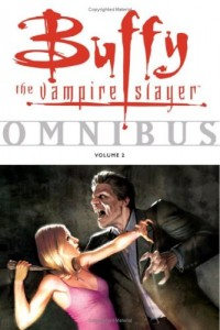 Buffy the Vampire Slayer Omnibus: v. 2 (Buffy the Vampire Slayer Omnibus): v. 2 (Buffy the Vampire S