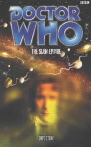Doctor Who: Slow Empire (Doctor Who)